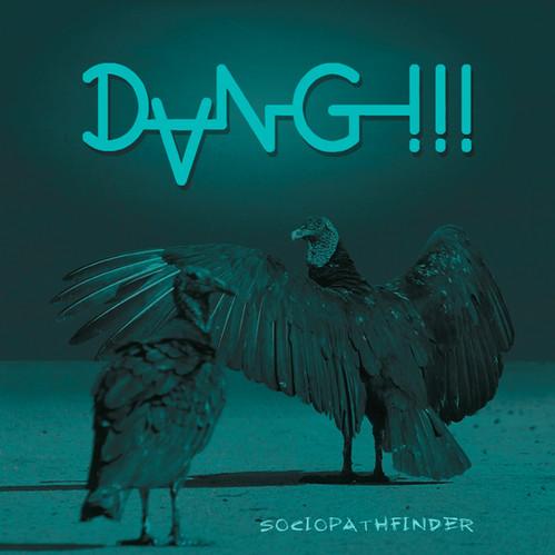 DANG!!! - Sociopathfinder [LTD LP] (Green(ish) Vinyl)