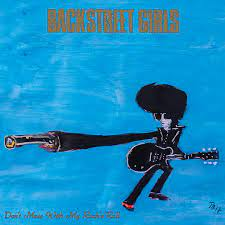Backstreet Girls - Don't Mess With My Rock'n'Roll [LP]