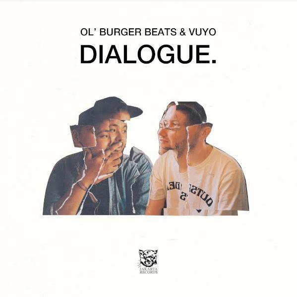 Ol' Burger Beats & Vuyo - Dialogue [LP]