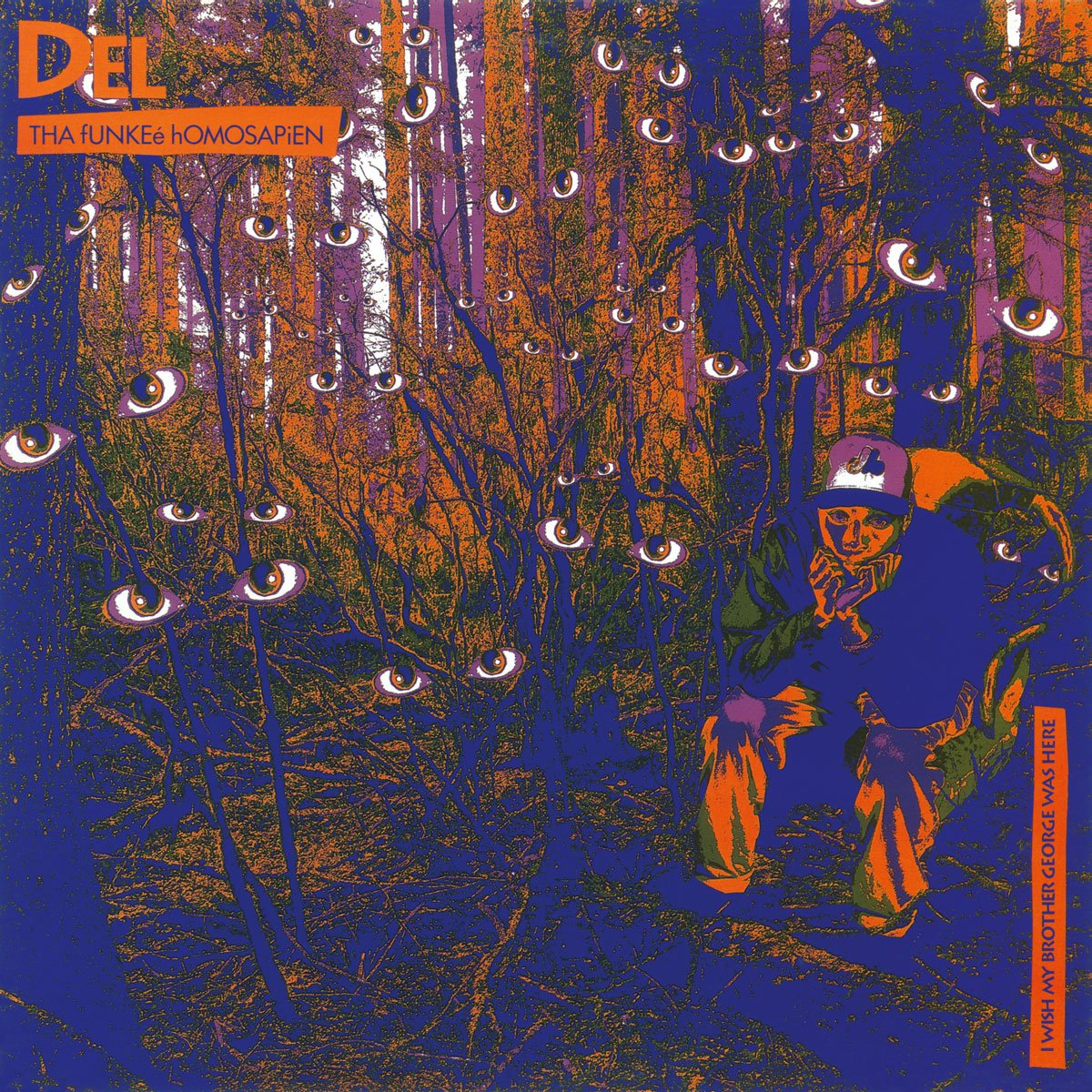 Del Tha Funkeé Homosapien - I Wish My Brother George Was Here [LP]