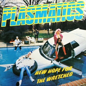 Plasmatics - New Hope For The Wretched [LP]
