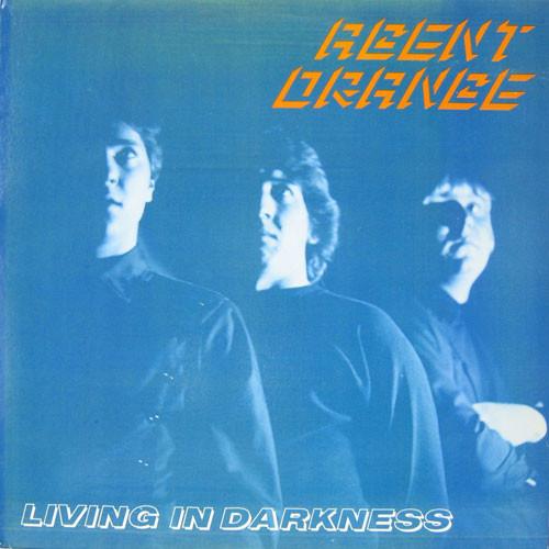 Agent Orange - Living In Darkness [LP]