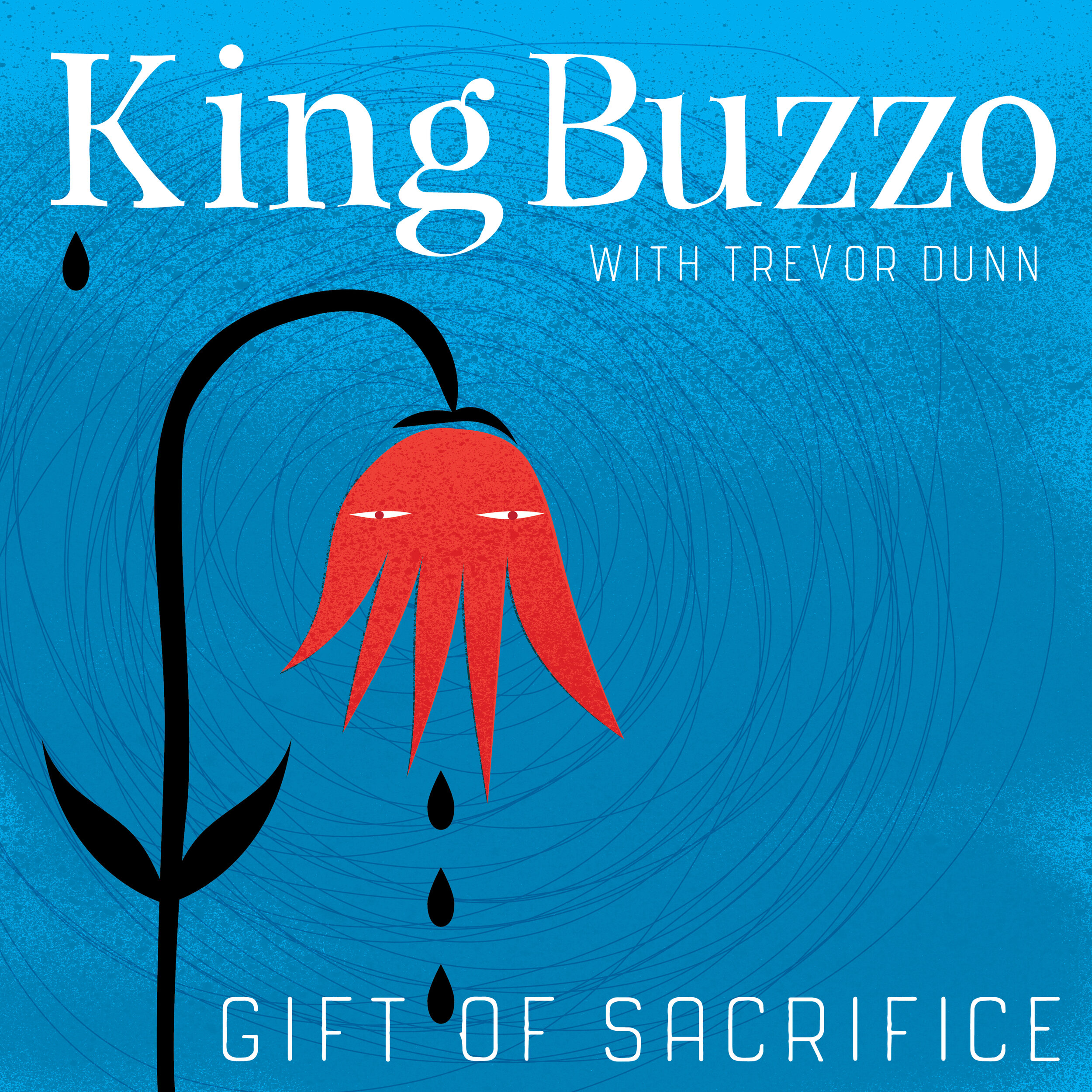 King Buzzo With Trevor Dunn - Gift Of Sacrifice [LP]