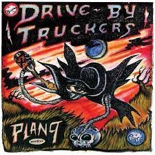 Drive-By Truckers - Plan 9 Records July 13, 2006 [3xLP]