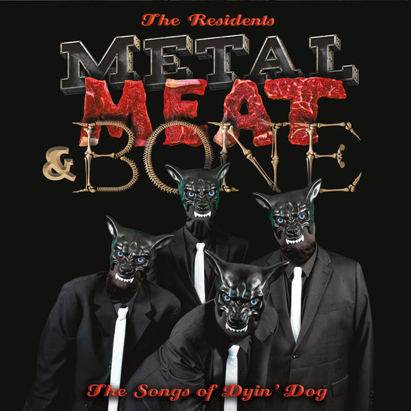 Residents - Metal, Meat & Bone;songs Of Dyin' [2xLP]