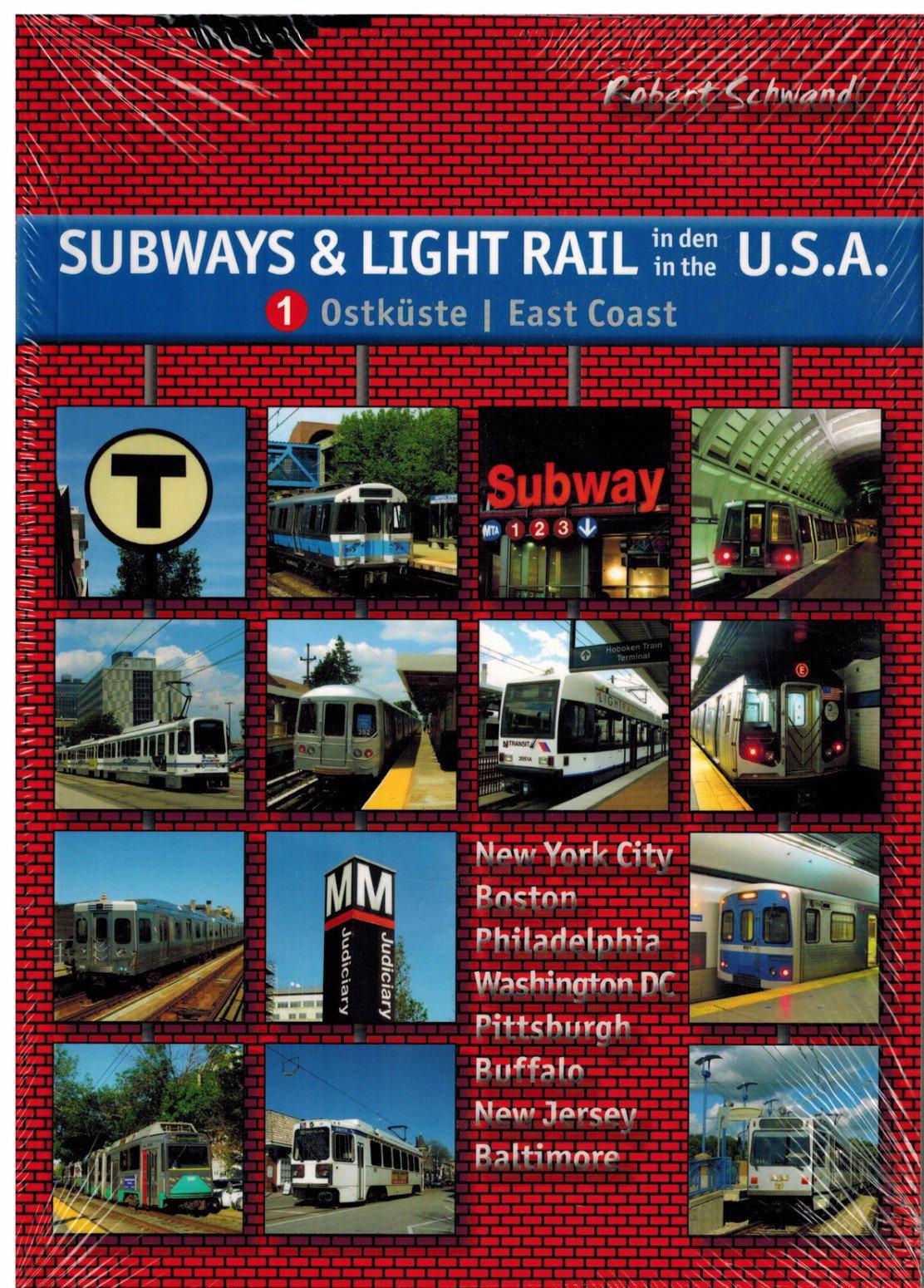 Subways & Light Rail in den USA 1: Ostküste