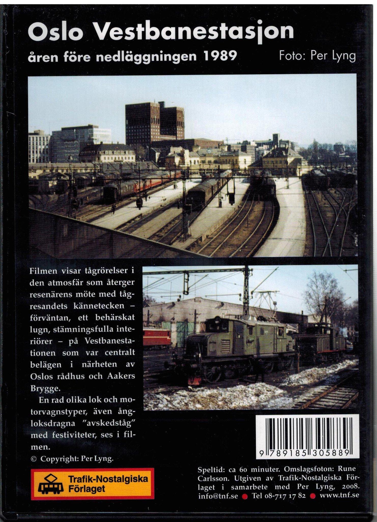 Oslo Vestbanestasjon åren före nedläggingen 1989