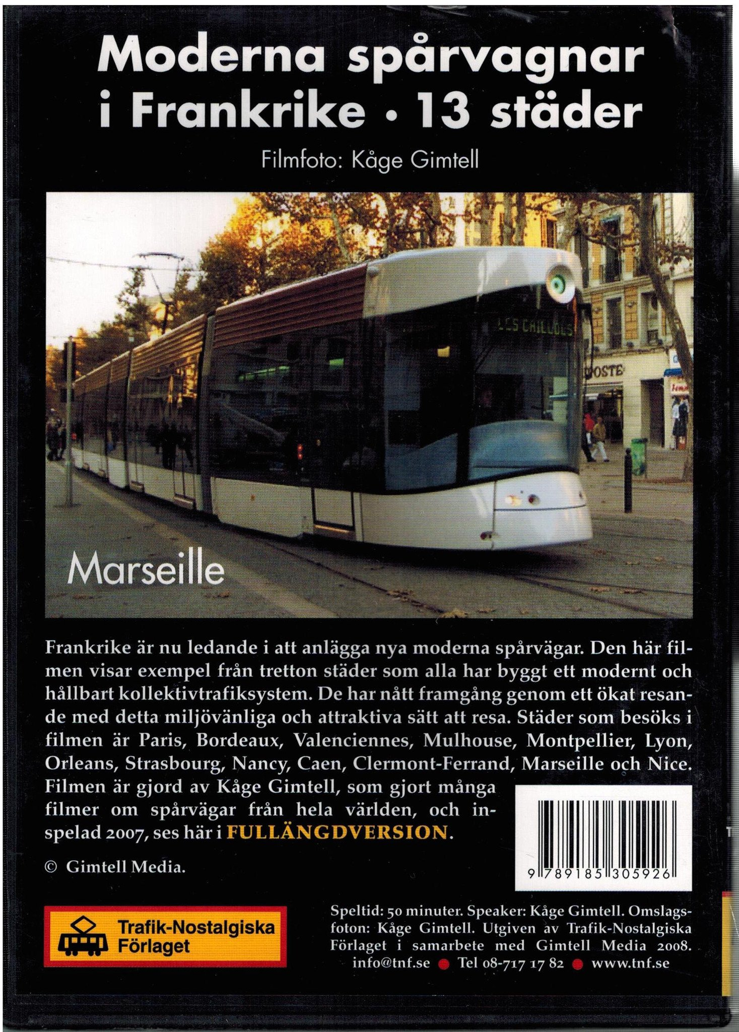 Moderna spårvagnar i Frankrike - 13 städer