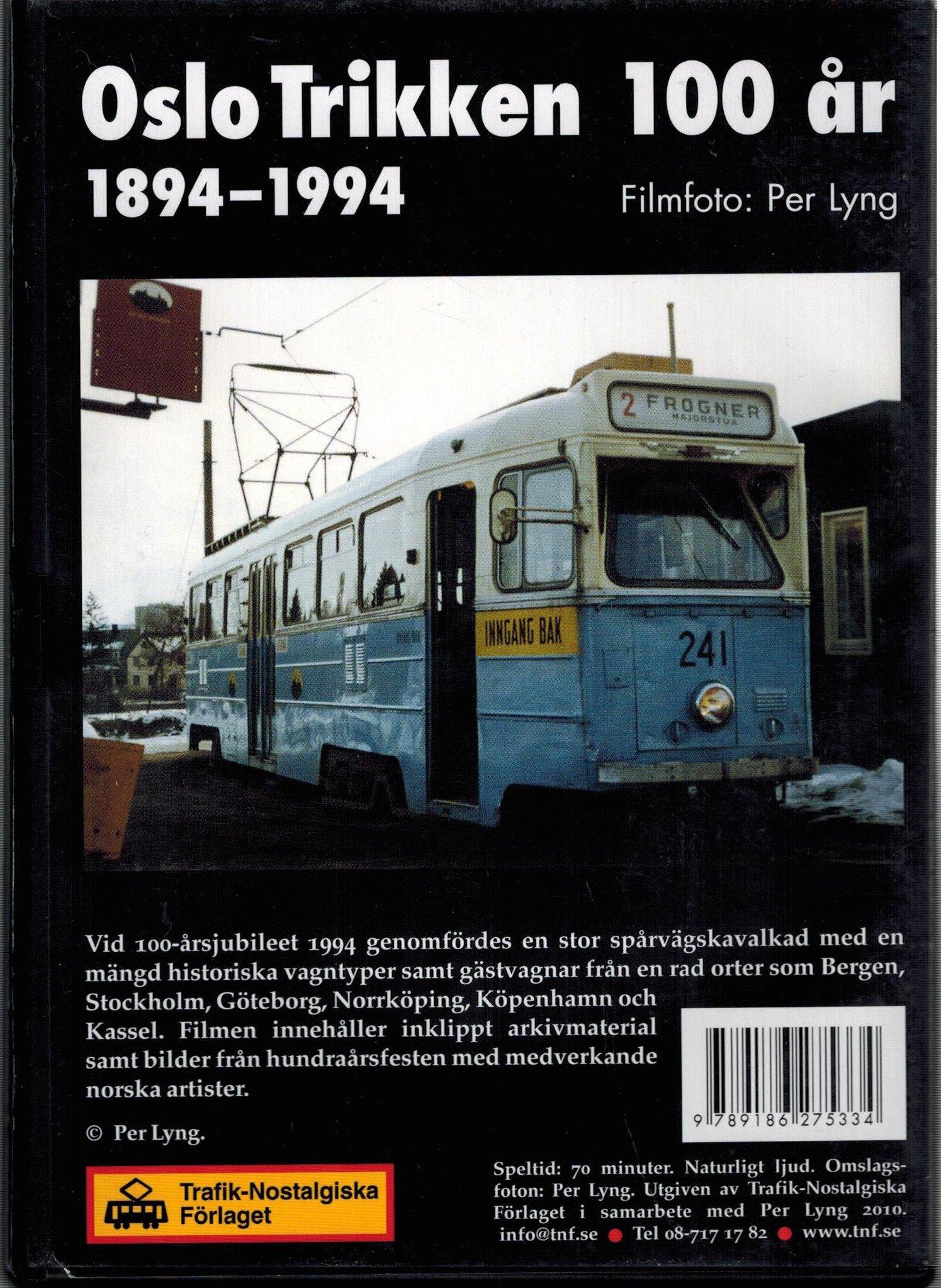 Oslotrikken 100 år - 1894 - 1994