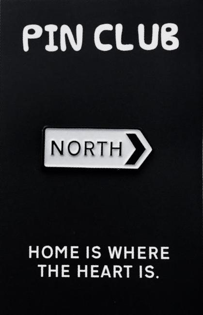 North Road Sign Pin Badge