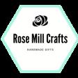 Rose Mill Crafts