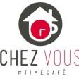 Chez Vous #Timecafé
