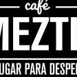 CAFÉ MEZTLI