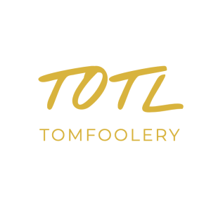 TOTL TomFoolery
